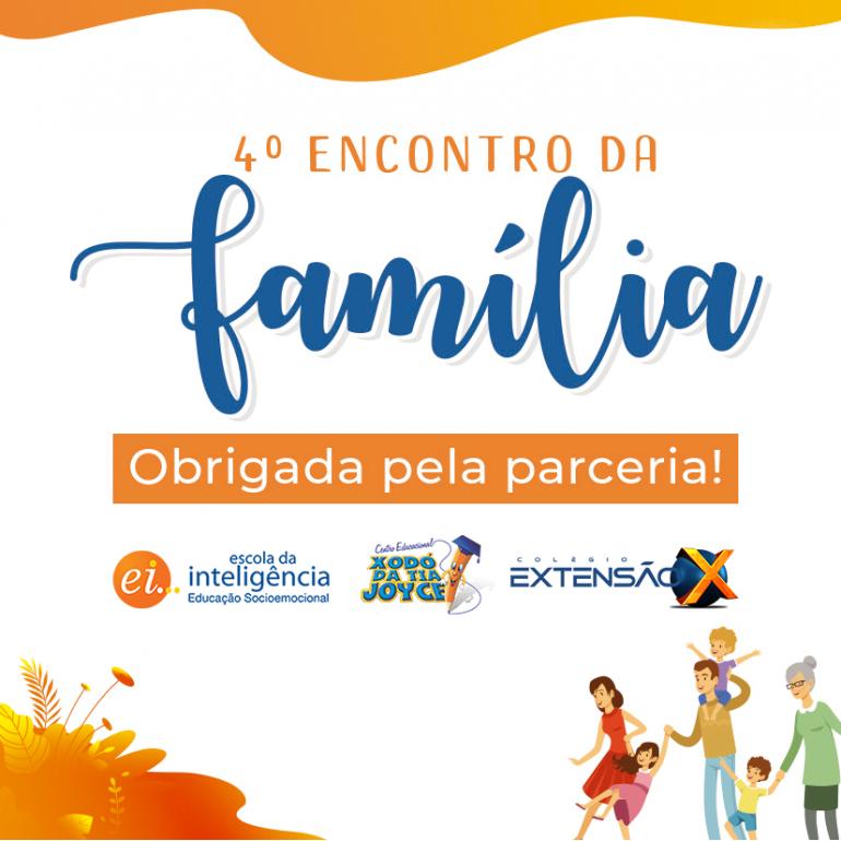 4º Encontro da Família Xodó/Extensão X em parceria com a EI