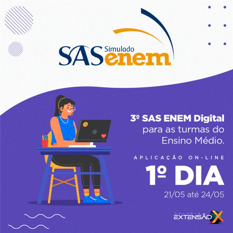 1º dia do 3º SAS ENEM 2021